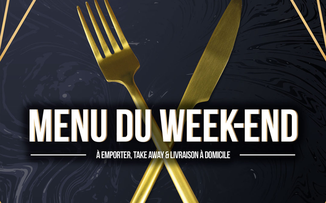 Menu du Week-End 15,16,17 Janvier 2021